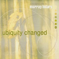 Murray Hidary | Ubiquity Changed