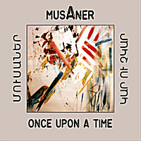 Musaner | Once Upon a Time