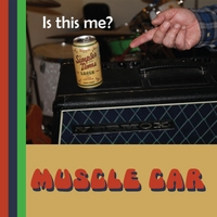 Muscle Car | Is This Me?