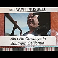 Muscle Russell | Ain't No Cowboys in Southern California
