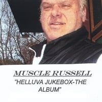 Muscle Russell | Helluva Jukebox