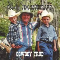 Curly Jim Musgrave | Cowboy True