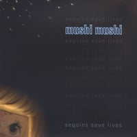Mushi Mushi | Sequins Save Lives