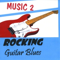 MUSIC 2 | Rocking Guitar Blues