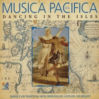 Musica Pacifica | Dancing in the Isles