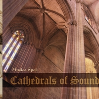 Musica Spei | Cathedrals Of Sound