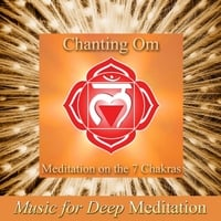 Music for Deep Meditation | Chanting Om - Meditation On the 7 Chakras (Improv Version) & Savasana Sound Bath Therapy, the Science of Nada Yoga