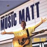Music Matt | Good Day