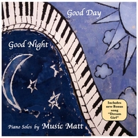 Music Matt | Good Night Good Day
