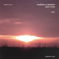 Music & Nature | Meditation & Relaxation Piano Music Vol. 2