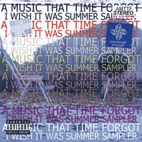 A Music That Time Forgot | I Wish It Was Summer Sampler