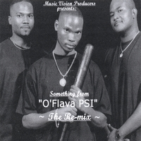 "Music Vision Producers | Something from O'Flava Psi ""The Remix"""