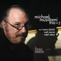 Michael Musillami | From Seeds