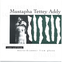 Mustapha Tettey Addy | Come and drum