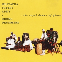 Mustapha Tettey Addy | The Royal Drums of Ghana