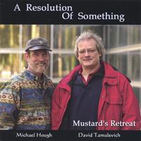 Mustard's Retreat | A Resolution of Something