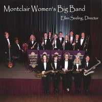 Montclair Women's Big Band & Ellen Seeling | Montclair Women's Big Band