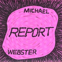 Michael Webster | Report