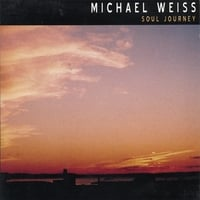 Michael Weiss | Soul Journey