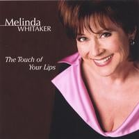 Melinda Whitaker | The Touch of Your Lips
