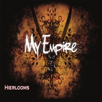 My Empire | Heirlooms