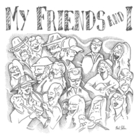 Various Artists | My Friends and I