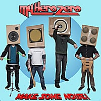 My Hero Zero | Make Some Noise
