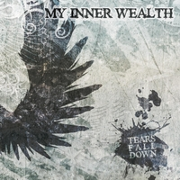My Inner Wealth | Tears Fall Down