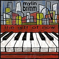 Mylin Brimm | The Gift of Now