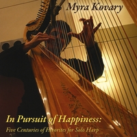 Myra Kovary | In Pursuit of Happiness: Five Centuries of Favorites for Solo Harp