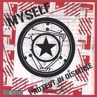 MYSELF | Protest In Disguise (original version)