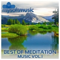 Mysoftmusic | Best of Meditation Music, Vol.1