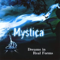 Mystica | Dreams In Real Forms