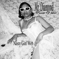 A-Mz' Diamond ReMaster | Nasty Girl Wet