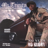 Mz.Trinity | No Nuts No Glory