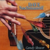 Dave Nachmanoff | Candy Shower