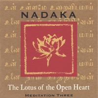 Nadaka | The Lotus of the Open Heart
