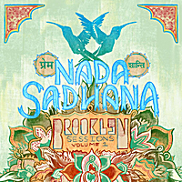 Nada Sadhana & Kevin Courtney | Brooklyn Sessions, Vol. 1