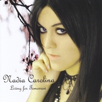Nadia Carolina | Living for Tomorrow