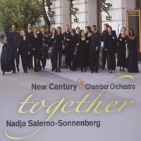 Nadja Salerno-Sonnenberg New Century Chamber Orchestra | Together