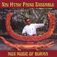 Nai Htaw Paing Ensemble | Mon Music Of Burma