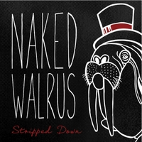 Naked Walrus | Stripped Down
