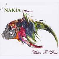 Nakia | Water To Wine