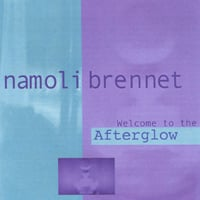 namoli brennet | Welcome to the Afterglow