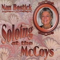 Nan Bostick | Soloing at the McCoys