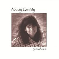 Nancy Cassidy | You Reel Me In