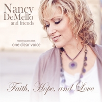 Nancy Demello | Faith, Hope, and Love