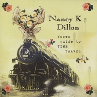 Nancy K. Dillon | Roses Guide To Time Travel