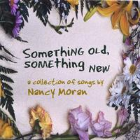 Nancy Moran | Something Old, Something New
