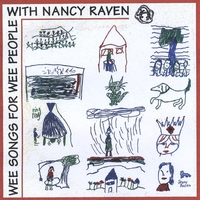Nancy Raven | Wee Songs for Wee People/Thoroughly Modern Mother Goose
